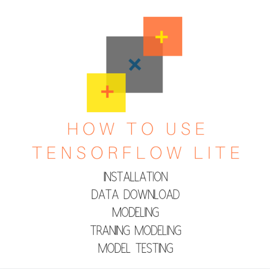 How to Use TensorFlow Lite